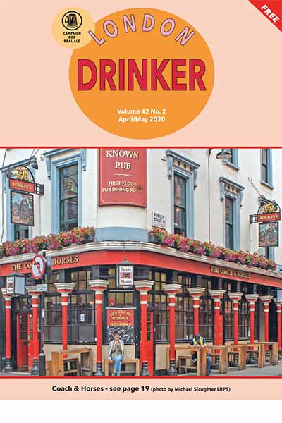 London Drinker - Volume 42 No. 2 April/May 2020